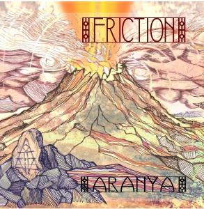 Aranya - Friction